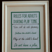 Rules for adults at Play time. Credit GrowingPlay.Blogspot