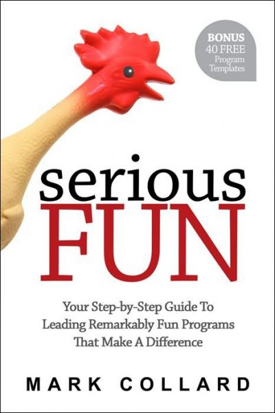 Front cover of Serious Fun book by Mark Collard, featuring Serious Fun book offer