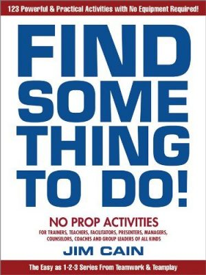 Front cover of Find Something To Do book, by Jim Cain