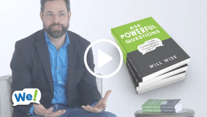 Ask Powerful Questions video featuring Will Wise introducing Chapter 3: Openness