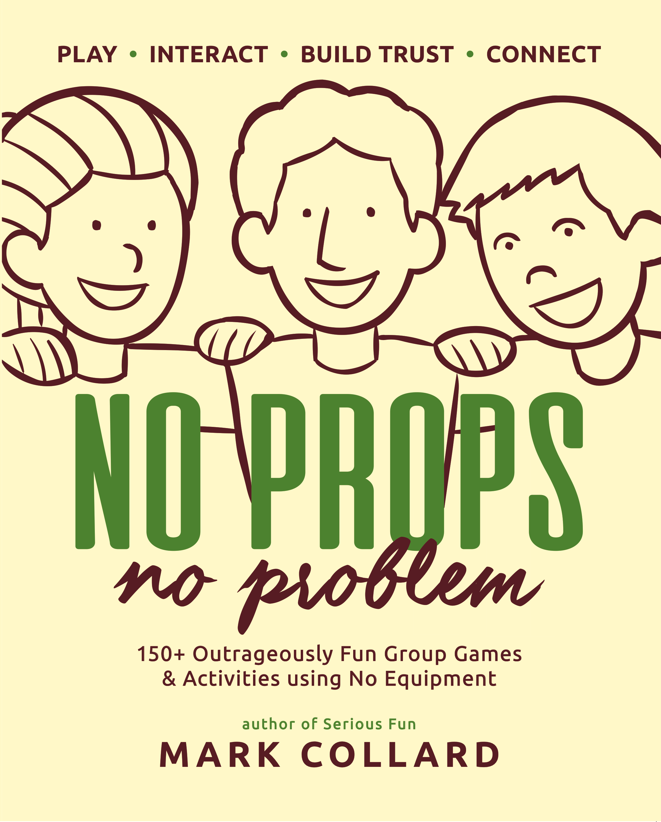 No Props No Problem by Mark Collard, coming soon...