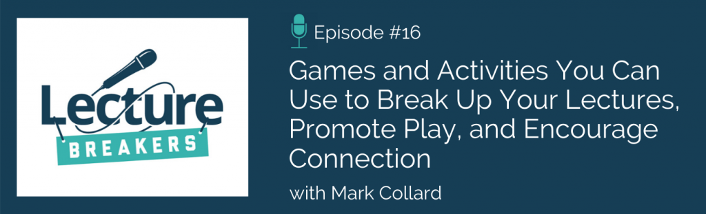 Lecture Breakers podcast Episode 16: Mark Collard