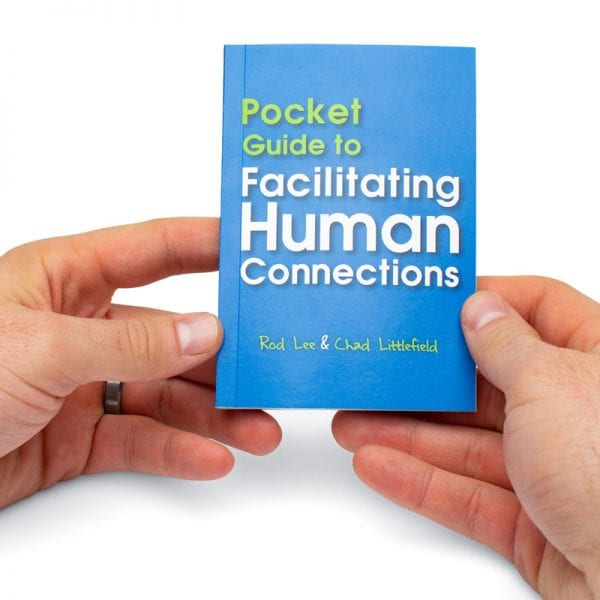 Pocket Guide to Facilitating Human Connections included in Connection Toolkit